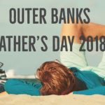 OBX Father's Day 2018