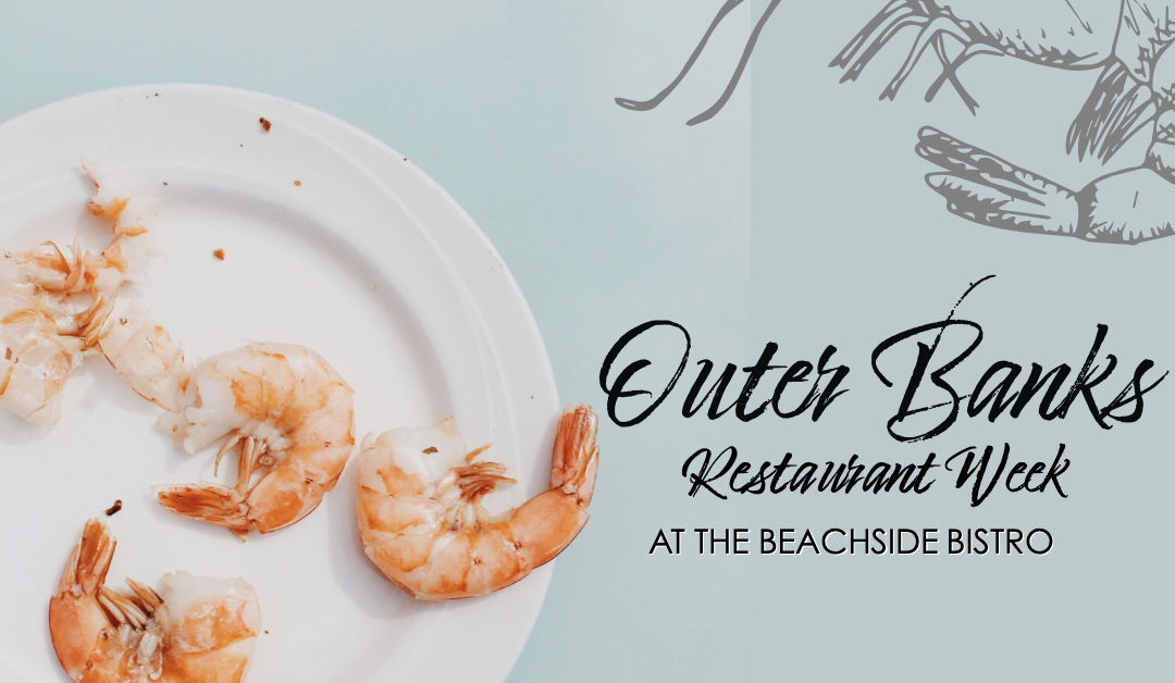 Outer Banks Restaurant Week   Fall Hours