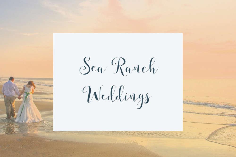 Weddings at The Sea Ranch